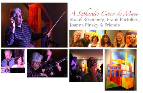 Sephardic Cinco de Mayo with Stuart Rosenberg, Frank Portolese and Friends
